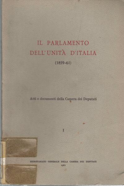 Il parlamento dell 39 unit d 39 italia 1859 61 3 volumi aa for Camera dei deputati italiana